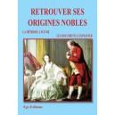 Retrouver ses origines nobles
